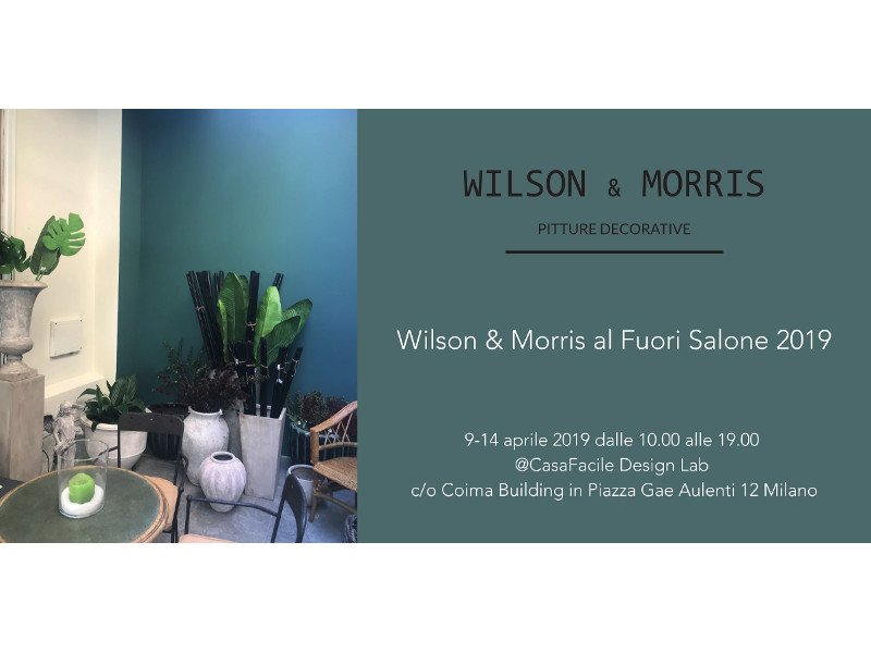The emotional power of Wilson & Morris paints at the Fuori Salone 2019